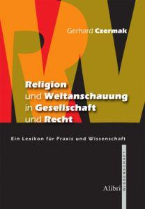 Religion und Weltanschauung in Gesellschaft und Recht